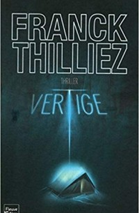 Franck Thilliez - Vertige