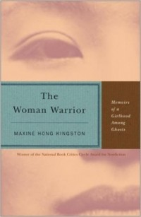 Maxine Hong Kingston - The Woman Warrior