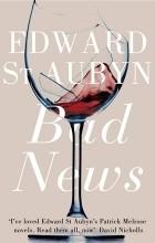 Edward St. Aubyn - Bad News