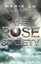 Marie Lu - The Rose Society
