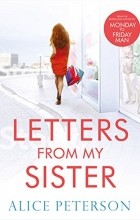 Alice Peterson - Letters From My Sister
