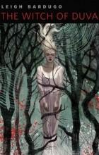 Leigh Bardugo - The Witch of Duva: A Tor.Com Original