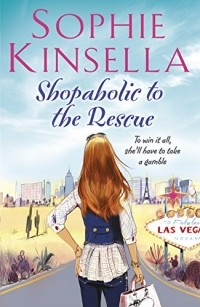 Sophie Kinsella - Shopaholic to the Rescue