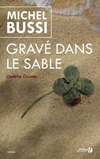 Michel Bussi - Gravé dans le sable