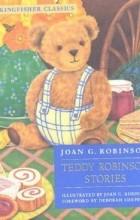 Joan G. Robinson - Teddy Robinson Stories