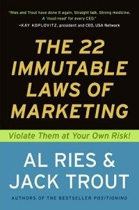 Al Ries, Jack Trout — The 22 Immutable Laws of Marketing