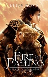 Elise Kova - Fire Falling