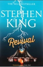 Стивен Кинг - Revival