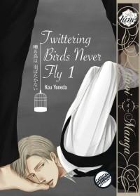 Yoneda Kou - Twittering Birds Never Fly Volume 1