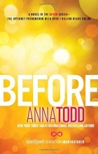 Anna Todd - Before