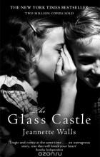 Jeannette Walls - The Glass Castle