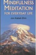 Jon Kabat-Zinn - Mindfulness Meditation for Everyday Life