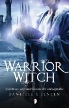 Danielle L. Jensen - Warrior Witch