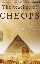 Albert Salvadó - THE TEACHER OF CHEOPS