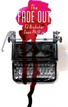 Ed Brubaker, Sean Phillips - The Fade Out, Vol. 1