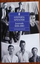 Stephen Spender - Journals: 1939-1983