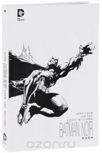 - Batman Noir: Hush