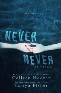 - Never Never: Part Three