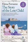 Elena Ferrante - The Story of the Lost Child (Neapolitan Novels 4)