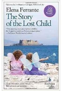 Elena Ferrante - The Story of the Lost Child