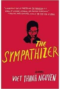 Viet Thanh Nguyen - The Sympathizer