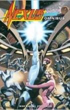 Mike Baron, Steve Rude - Nexus Omnibus Volume 1