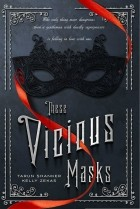 - These Vicious Masks