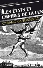 Cyrano de Bergerac - Les États et Empires de la lune