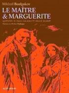 - Le Maître et Marguerite
