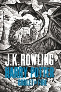 J. K. Rowling - Harry Potter and the Goblet of Fire