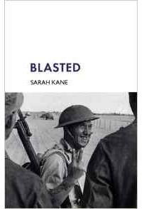 Sarah Kane - Blasted