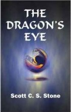 Scott C.S. Stone - The Dragon's Eye
