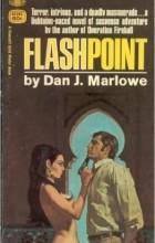 Dan J. Marlowe - Flashpoint