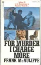 Frank McAuliffe - For Murder I Charge More (Comissions of Augustus Mandrell, No 3)