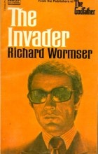 Richard Wormser - The Invader