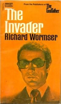 Ричард Уормсер - The Invader