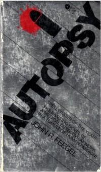 John R. Feegel - Autopsy