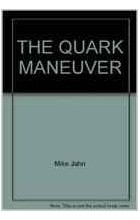 Mike Jahn - The Quark Maneuver