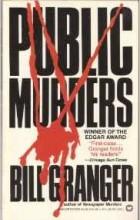 Bill Granger - Public Murders