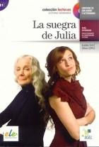 Eulália Solé, Silvia López - La suegra de Julia (B1)