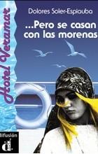 Dolores Soler-Espiauba - Pero se casan con las morenas (A1–A2)