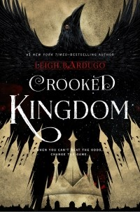 Leigh Bardugo - Crooked Kingdom