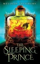 Melinda Salisbury - The Sleeping Prince
