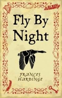 Frances Hardinge - Fly By Night