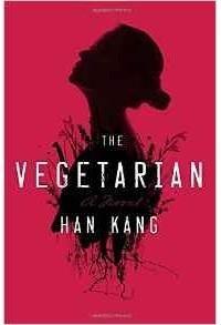 Han Kang - The Vegetarian