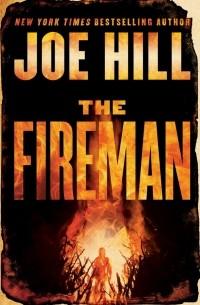 Joe Hill - The Fireman