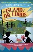 Chris Grabenstein - The Island of Dr. Libris
