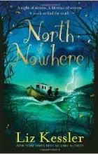 Liz Kessler - North of Nowhere