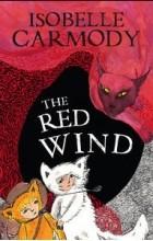Isobelle Carmody - The Red Wind