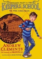 Andrew Clements - We the Children